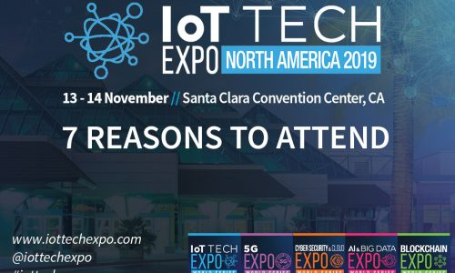 IoT Tech Expo North America- 7 Reasons to Attend